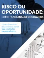 [E-book Gratuito] Risco ou oportunidade: como fazer análise de cenários
