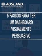 [E-book] 5 passos para ter um dashboard visualmente persuasivo