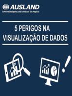 [E-book] 5 perigos em visualização de dados (e como evitá-los)