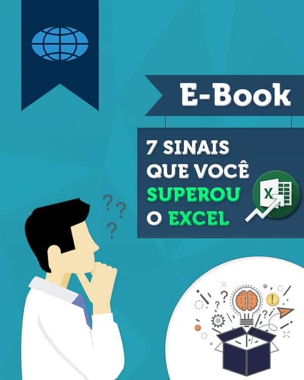 [E-book] 7 sinais que você superou o Excel