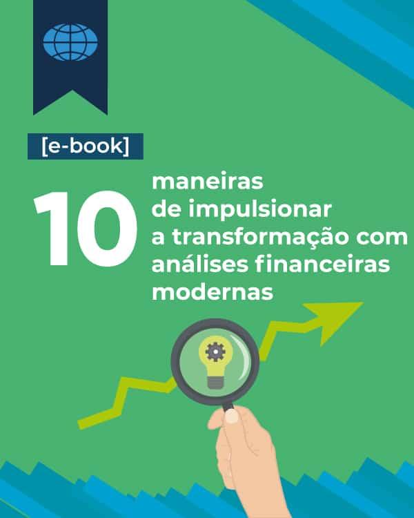 [E-book] 10 maneiras de impulsionar a transformação com análises financeiras modernas