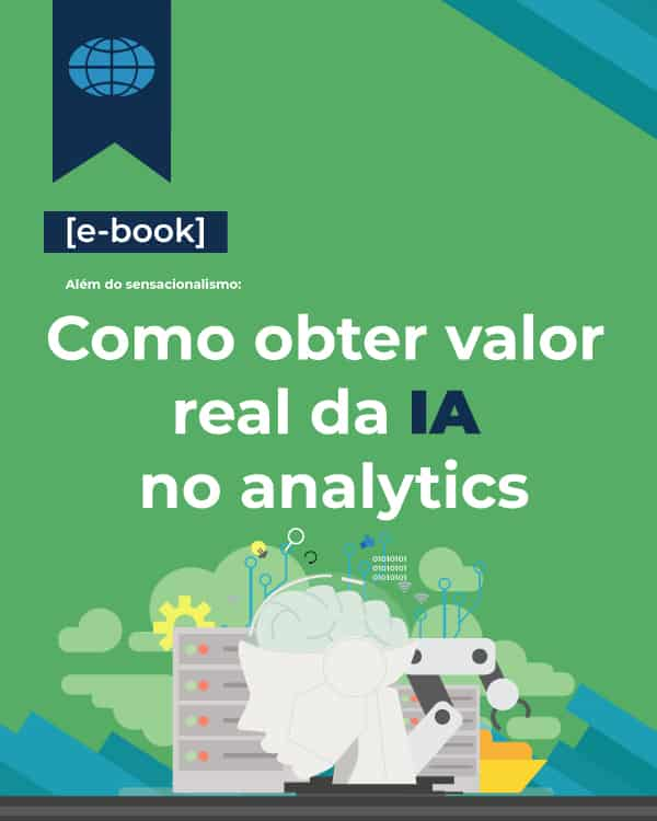 [E-book] Como obter valor real da IA no analytics