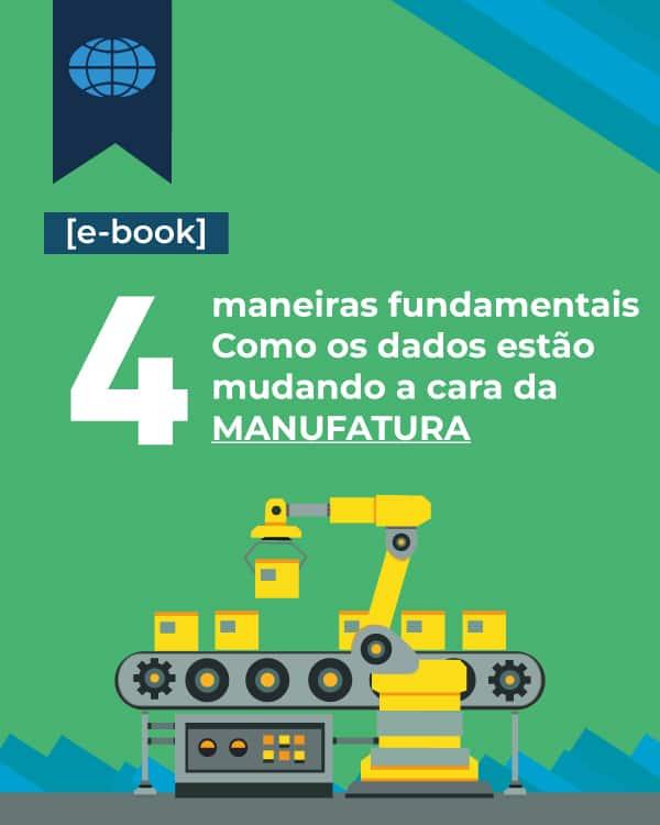 [E-book] 4 maneiras fundamentais: Como os dados estão mudando a cara da manufatura